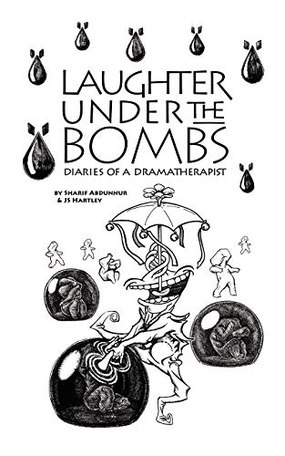Laughter Under the Bombs By Sharif Abdunnur