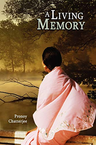 A Living Memory By Pronoy Chatterjee