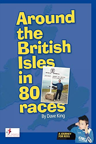Around the British Isles in 80 Races By Dave King