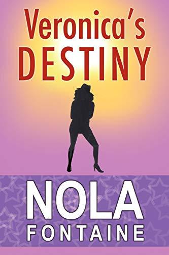 Veronica's Destiny By Nola Fontaine