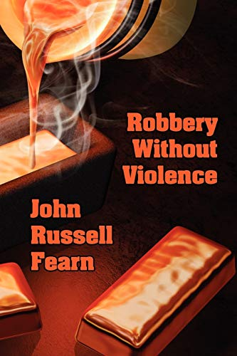 Robbery Without Violence By John Russell Fearn