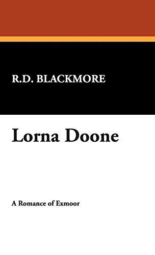 Lorna Doone By R D Blackmore