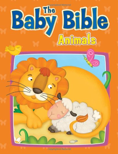 Baby Bible Animals By Robin Currie