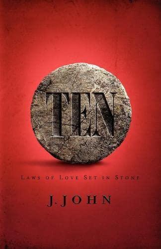 Ten by J. John