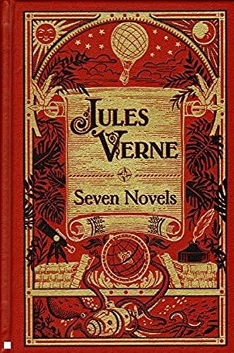 Jules Verne: Seven Novels By Jules Verne