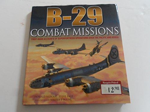 B-29 Combat Missions By martin-w-bowman