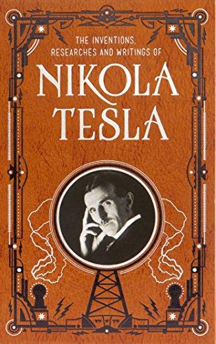 Inventions, Researches and Writings of Nikola Tesla (Barnes & Noble Collectible Classics: Omnibus Edition) von Nikola Tesla