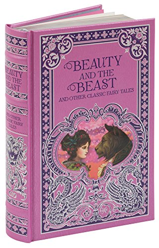 Beauty and the Beast and Other Classic Fairy Tales (Barnes & Noble Omnibus Leatherbound Classics) By Other primary creator Various
