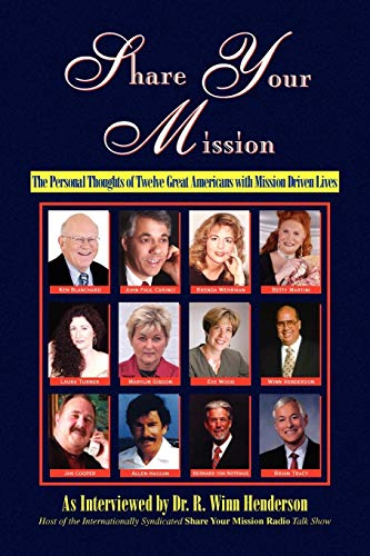 Share Your Mission By R Winn M D Henderson