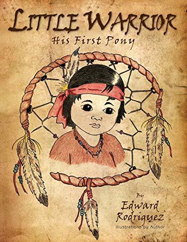 Little Warrior By Edward Rodriguez