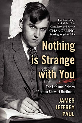 Nothing Is Strange with You von James Jeffrey Paul