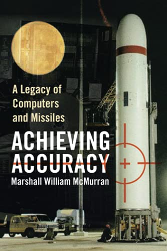 Achieving Accuracy By Marshall William McMurran