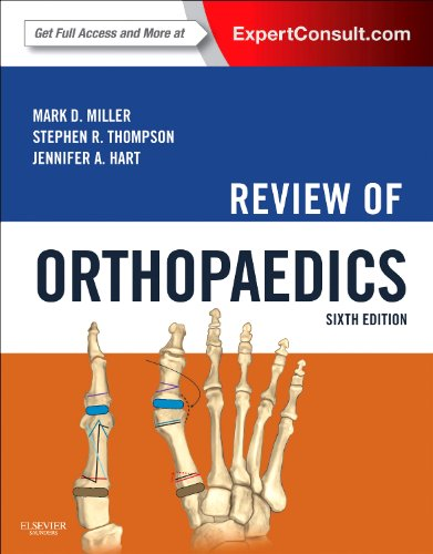 Review of Orthopaedics, 6e By Mark D. Miller