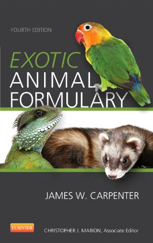 Exotic Animal Formulary by James W. Carpenter