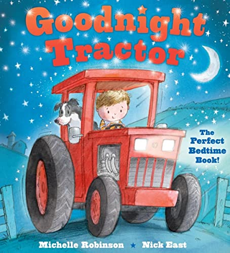 Goodnight Tractor By Michelle Robinson (University of Alabama USA)