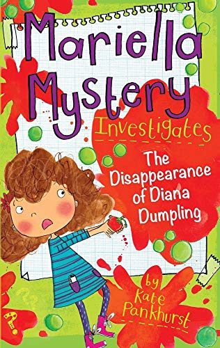 Mariella Mystery Investigates the Disappearance of Diana Dumpling By Kate Pankhurst