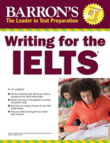 Writing for the IELTS By Lin Lougheed