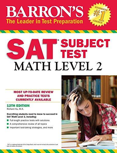 Barron's SAT Subject Test: Math Level 2 By Richard Ku