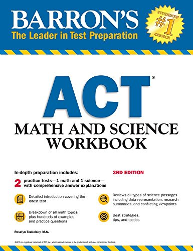 ACT Math and Science Workbook By Roselyn Teukolsky
