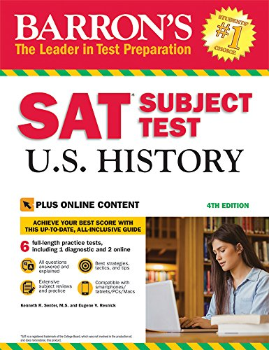 Barron's SAT Subject Test U.S. History, 4th Edition: With Bonus Online Tests By Kenneth R. Senter