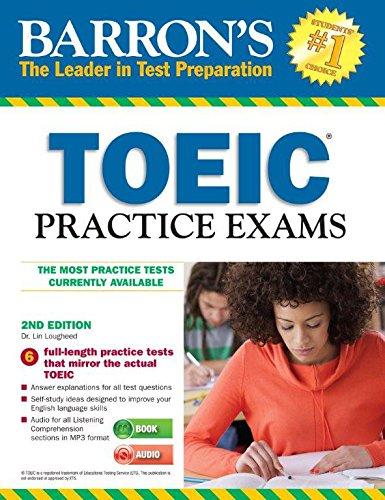 TOEIC Practice Exams with MP3 CD, 2nd Edition by Lin Lougheed