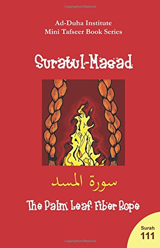Mini Tafseer Book Series: Suratul-Masad By Cilia Ndiaye