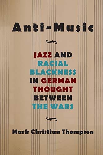 Anti-Music By Mark Christian Thompson
