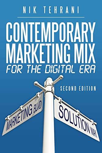 Contemporary Marketing Mix for the Digital Era By Nik Tehrani