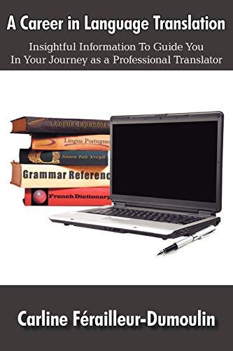 A Career in Language Translation By Carline Ferailleur-Dumoulin