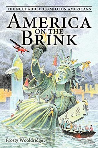 America on the Brink By Frosty Wooldridge