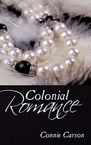 Colonial Romance By Connie Carson
