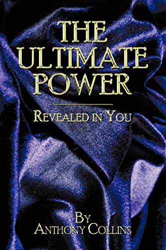 THE Ultimate Power By Anthony Collins
