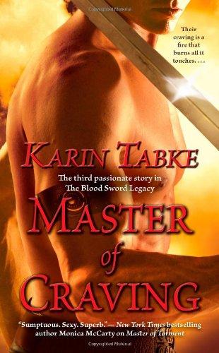 Master of Craving By Karin Tabke