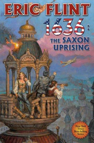 1636: The Saxon Uprising By Eric Flint