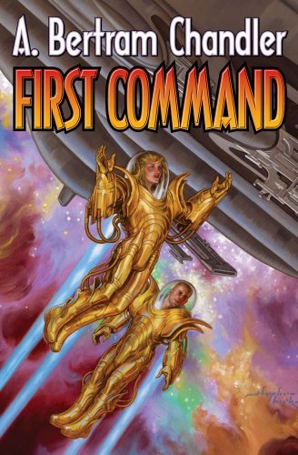 First Command By A. Bertram Chandler
