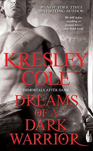 Dreams of a Dark Warrior By Kresley Cole