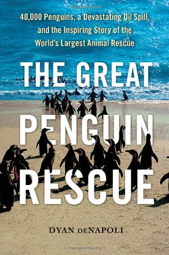The Great Penguin Rescue By Dyan DeNapoli