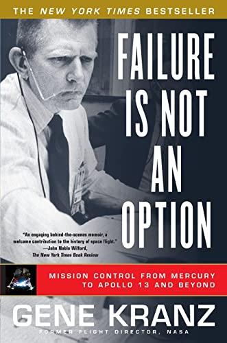 Failure Is Not an Option von Gene Kranz