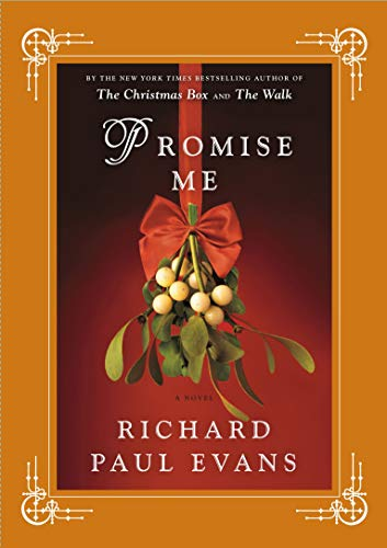 Promise Me By Richard Paul Evans