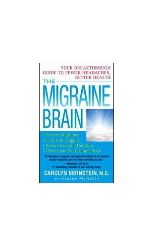 The Migraine Brain By Carolyn Bernstein