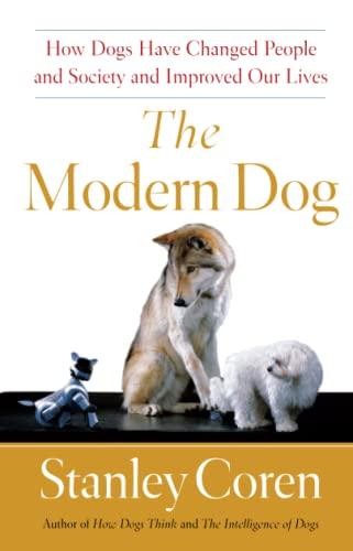 The Modern Dog By Stanley Coren