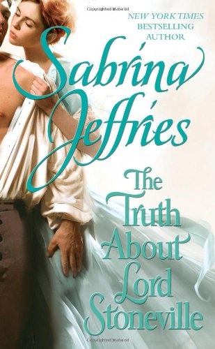 The Truth About Lord Stoneville By Sabrina Jeffries