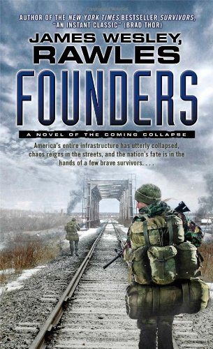 Founders By James Wesley Rawles