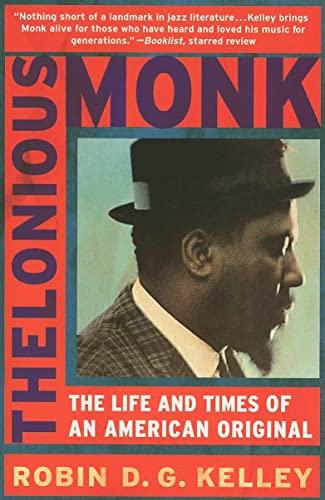 Thelonious Monk von Robin Kelley