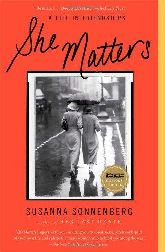 She Matters By Susanna Sonnenberg