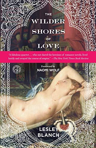 The Wilder Shores of Love von Lesley Blanch