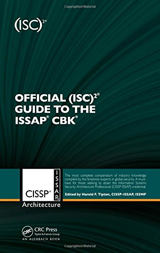 Official (ISC)2 (R) Guide to the ISSAP (R) CBK By (ISC)^2 Corporate