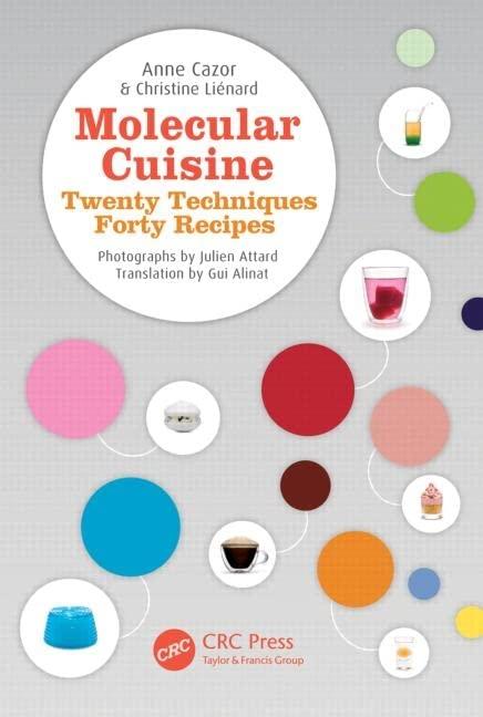 Molecular Cuisine: Twenty Techniques, Forty Recipes by Anne Cazor