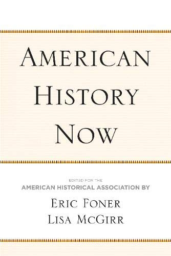 American History Now By Eric Foner