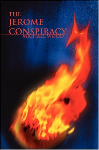 The Jerome Conspiracy By Michael Wood